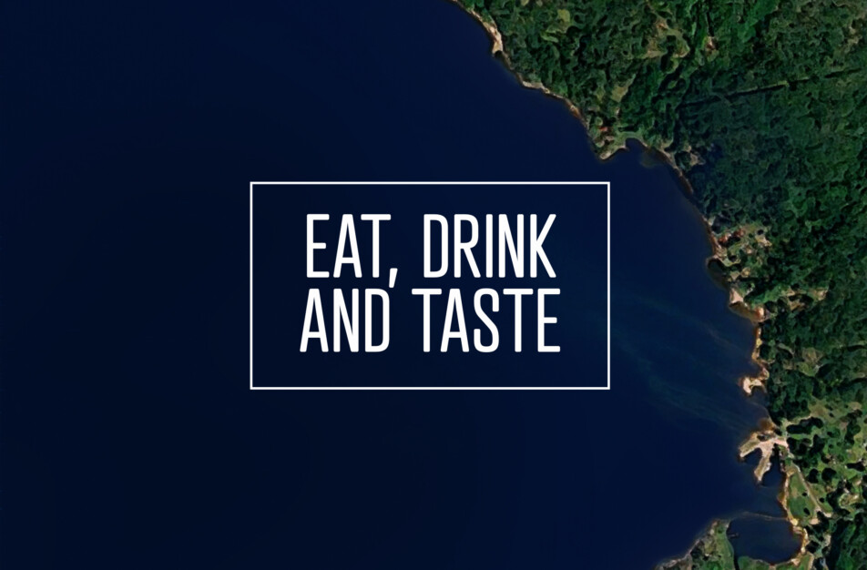 Eat, drink and taste