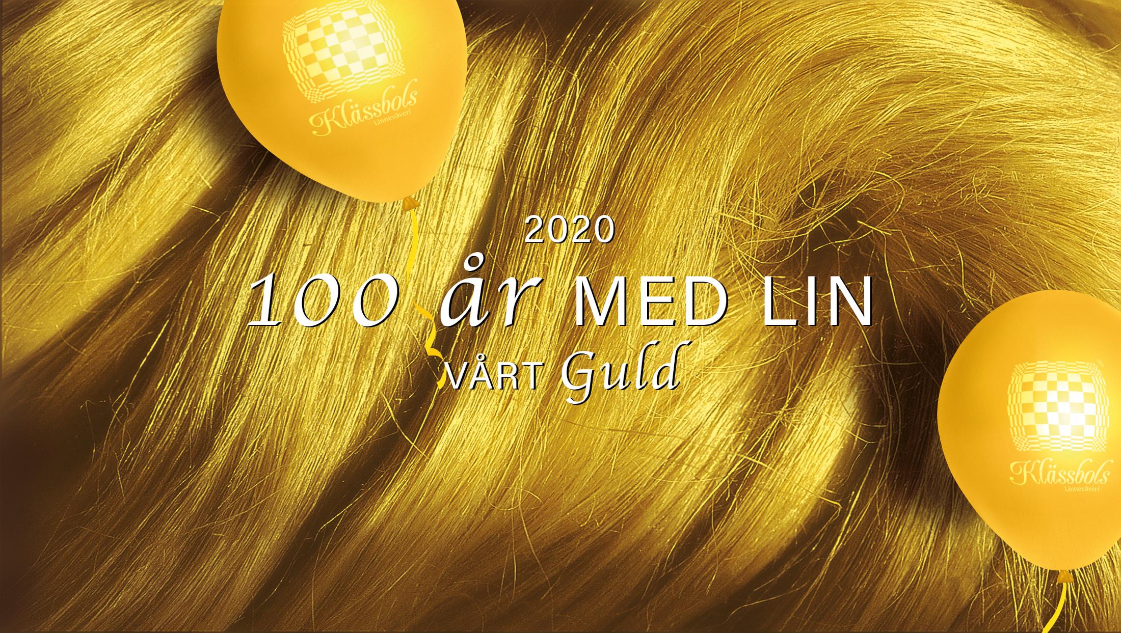 100 år med lin - vårt guld